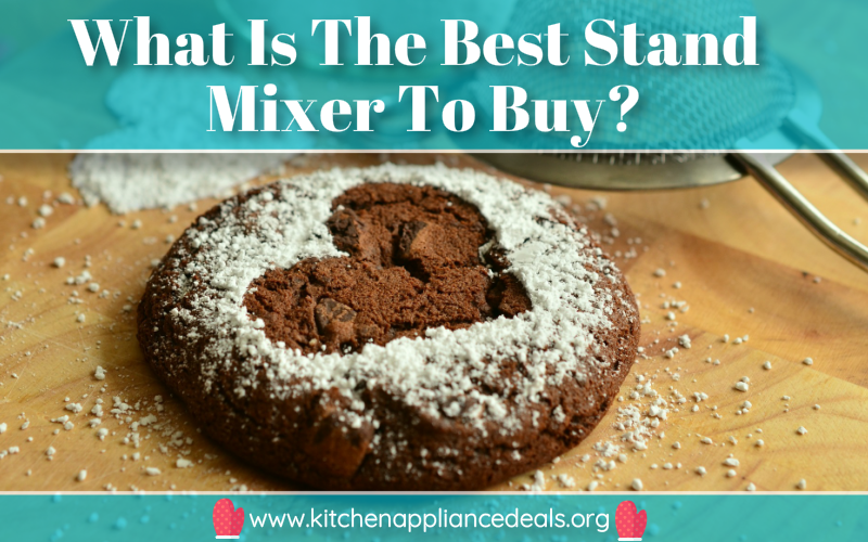 Best Stand Mixer For Home Use